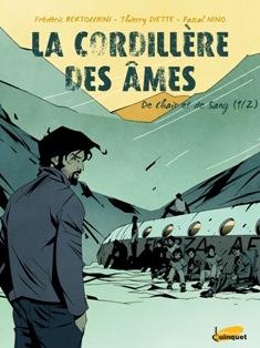 La Cordillere Des Ames Ou Le Recit Des Survivants En Bd Jdc Journal De La Corse
